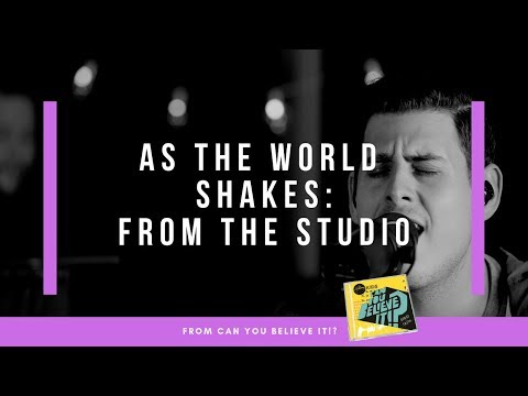 As The World Shakes - Live From the Studio