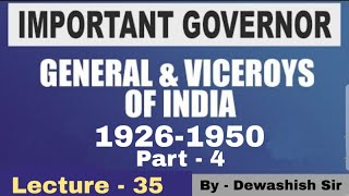 Modern History-Lecture 35 Governor General & Viceroy (Part 4)