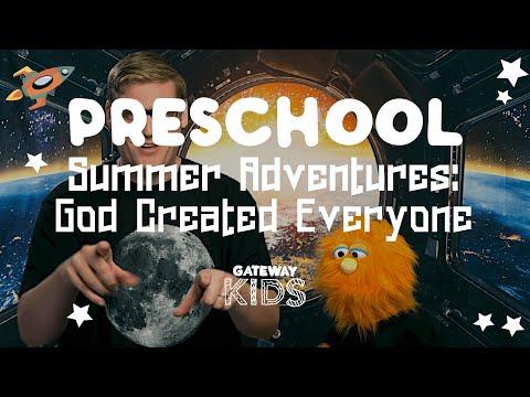 Gateway Kids Preschool Lesson  July 18-19
