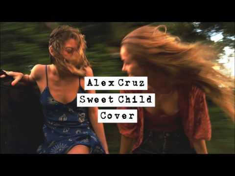Alex Cruz - Sweet Child (Cover With Lyrics) - UC8NgulJ4y7tdbshgJeWJn7g
