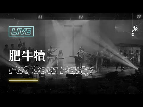 / Fat Cow PartyLive Worship -  ft.