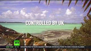 UK faces crushing defeat at UN over Chagos Islands ownership as US manages the island