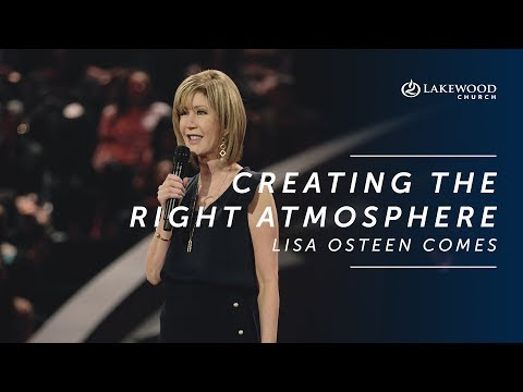Lisa Osteen Comes - Creating The Right Atmosphere (2019)
