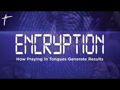 Encryption:  How Praying In Tongues Generate Results (Sermon Only)  Pst Bolaji Idowu