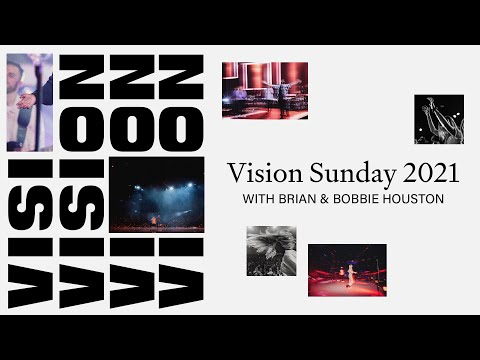 Vision Sunday 2021 with Brian & Bobbie Houston  Hillsong Church Online