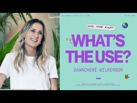 DawnCher Wilkerson   Whats the Use?