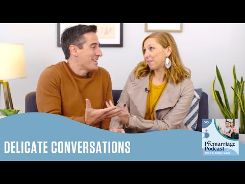 Delicate Conversations  Pre Marriage Podcast  Dave and Ashley Willis