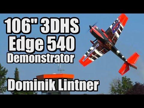 "106"" 3DHS Edge 540 Demonstrator - Dominik Lintner - UCvrwZrKFfn3fxbkpiSIW4UQ"
