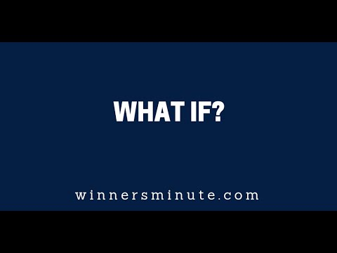 What If?  The Winner's Minute With Mac Hammond