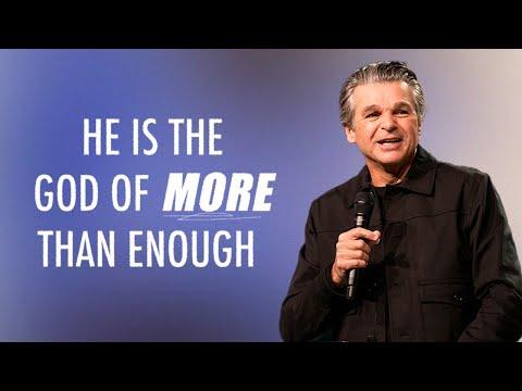 He Is The God of More Than Enough  Pastor Jentezen Franklin