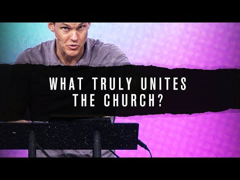 What Truly Unites the Church?