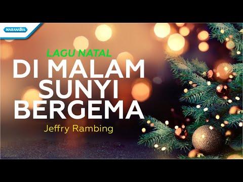 Jeffry Rambing - Dimalam Sunyi Bergema