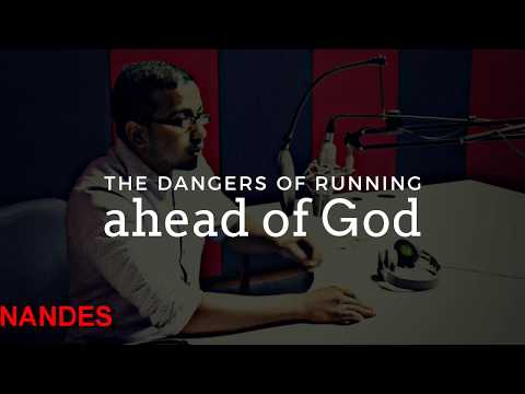DANGERS OF RUNNING AHEAD OF GOD, GOOD IDEA VS GOD IDEA, LET GOD BE YOUR PACEMAKER - Powerful Prayer