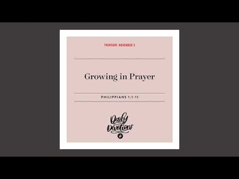 Growing in Prayer  Daily Devotional