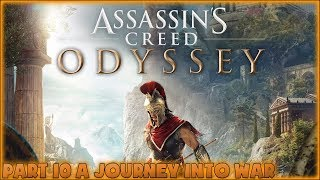 Assassin's Creed: Odyssey- Walkthrough Gameplay Part 10 A Journey Into War