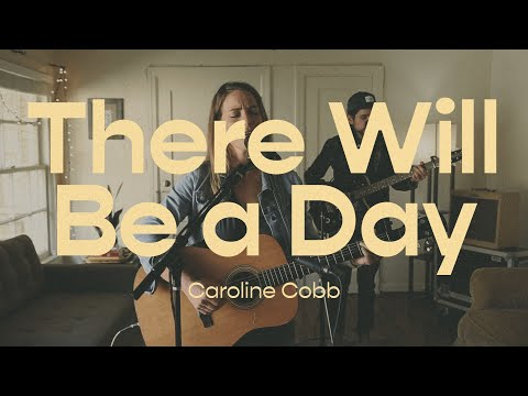 There Will Be a Day (Isaiah 2)  Caroline Cobb