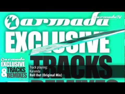 Karanda - Roll Out (Original Mix) - UCGZXYc32ri4D0gSLPf2pZXQ