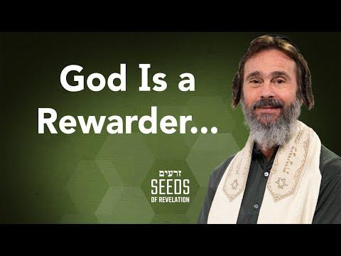 God Is a Rewarder...