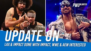 Update On LAX & Johnny Impact Done With IMPACT Wrestling, WWE & AEW Interested In Both
