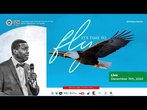 RCCG DECEMBER 2020 HOLY GHOST SERVICE - IT IS TIME TO FLY