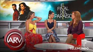 El Final del Paraíso: Carmen y Catherine hablan de sus personajes | Al Rojo Vivo | Telemundo