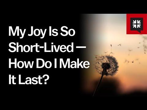 My Joy Is So Short-Lived  How Do I Make It Last? // Ask Pastor John