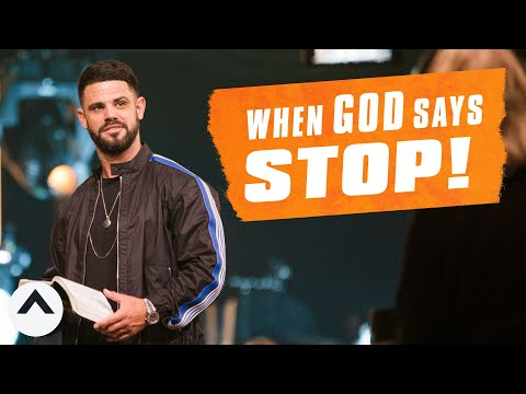 When God Says Stop  Pastor Steven Furtick  Elevation Church