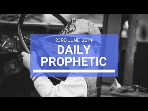 Daily Prophetic 23 June 2019 Word 3