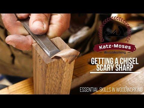 Getting a Chisel Scary Sharp - Essential Woodworking Skills - UCXBNF-A7QlYT3tT-B9N4ElA