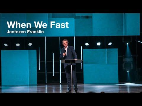 When We Fast  Jentezen Franklin  #Fast2019