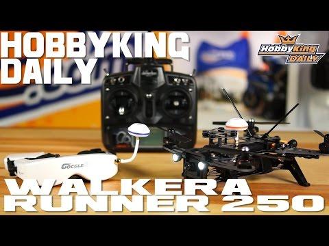 Walkera Runner 250 Racing Quadcopter - HobbyKing Daily - UCFfCqe7b9YiDk2ZiAG8UIGA