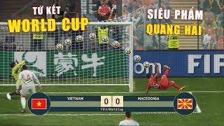 PES 19 | FIFA WORLDCUP | VÒNG TỨ KẾT | VIETNAM vs MACEDONIA - Giấc mơ Bóng Đá VIỆT NAM