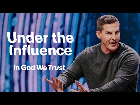 Under the Influence: In God We Trust Part 2