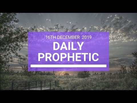 Daily Prophetic 16  December 3 of 4