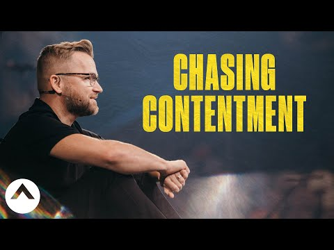 Chasing Contentment  Pastor Wade Joye  Elevation Church