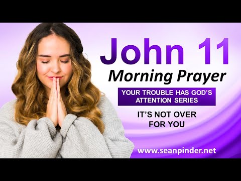 It's NOT OVER for You - Morning Prayer