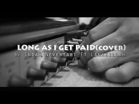Long as I Get Paid (Agnes Monica Cover)