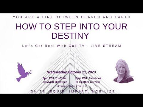 HOW TO STEP INTO YOUR DESTINY
