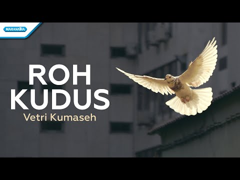 Roh Kudus - Vetri Kumaseh (with lyric)