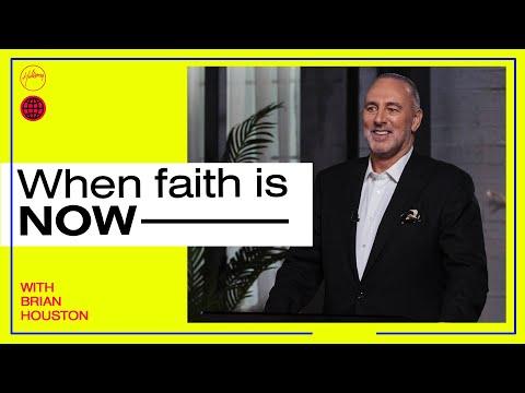 When Faith Is NOW - Part 1  Brian Houston  Hillsong Church Online