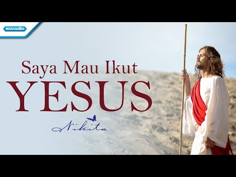 Nikita - Saya Mau Ikut Yesus