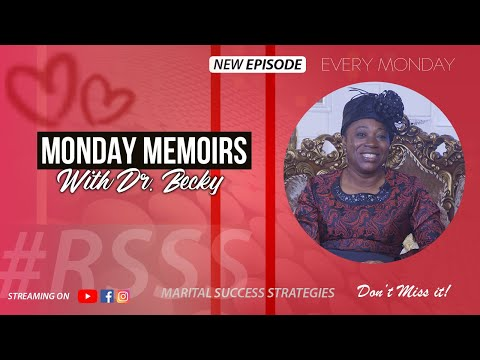 MONDAY MEMOIRS WITH DR BECKY - EPISODE 6