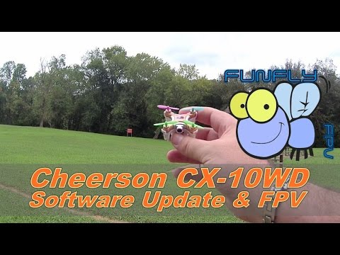 Cheerson CX-10WD Software Update & FPV - UCQ2264LywWCUs_q1Xd7vMLw