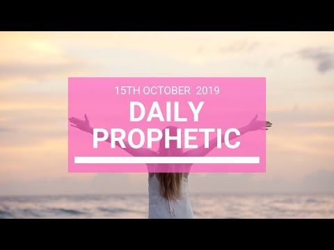 Daily Prophetic 15 October Word 5