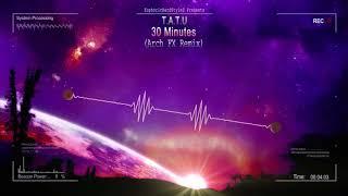 30 Minutes (Arch FX Remix) [HQ Free]