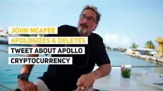 John McAfee Apologizes & Deletes Tweet About Apollo Cryptocurrency