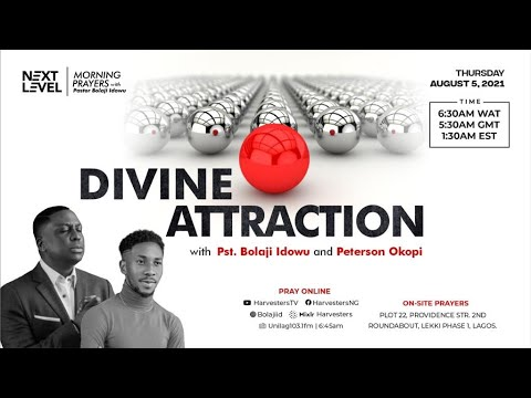 Next Level Prayers  Divine Attraction   Pst Bolaji Idowu & Peterson Okopi  5th August 2021