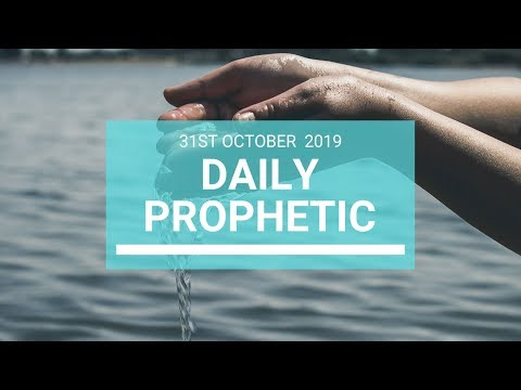 Daily Prophetic 31 October 2019 Word 8