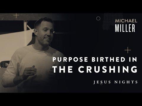 Michael Miller  Jesus Nights  November 10th, 2019