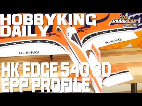 HK Edge 540 3D EPP Profile Plane - HobbyKing Daily - UCa9C6n0jPnndOL9IXJya_oQ